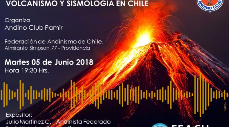 Charla Gratuita – Volcanismo y Sismología en Chile – 05 Junio 2018